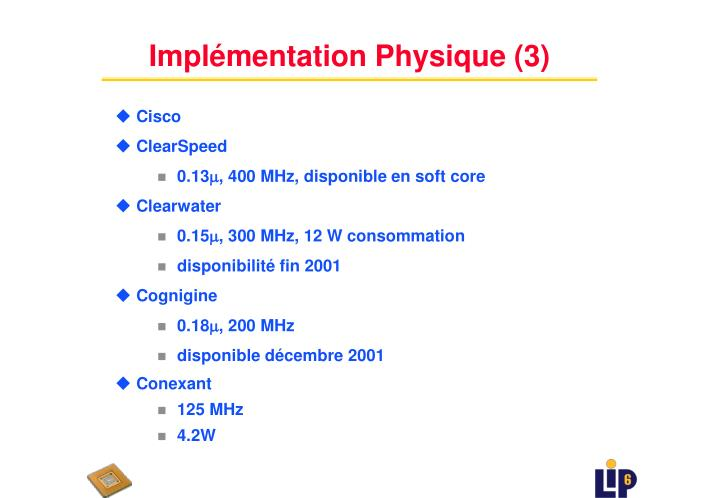 Implémentation Physique (3)