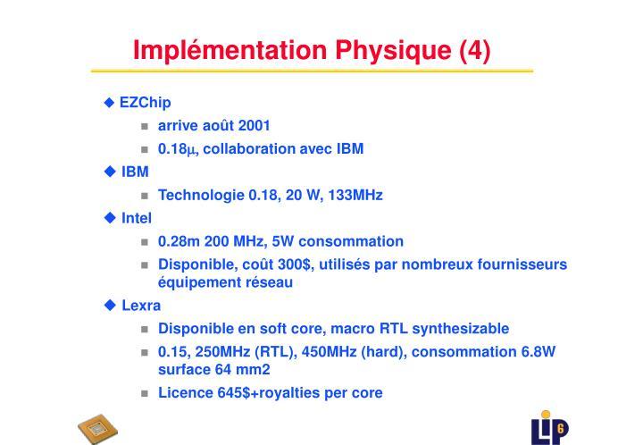 Implémentation Physique (4)