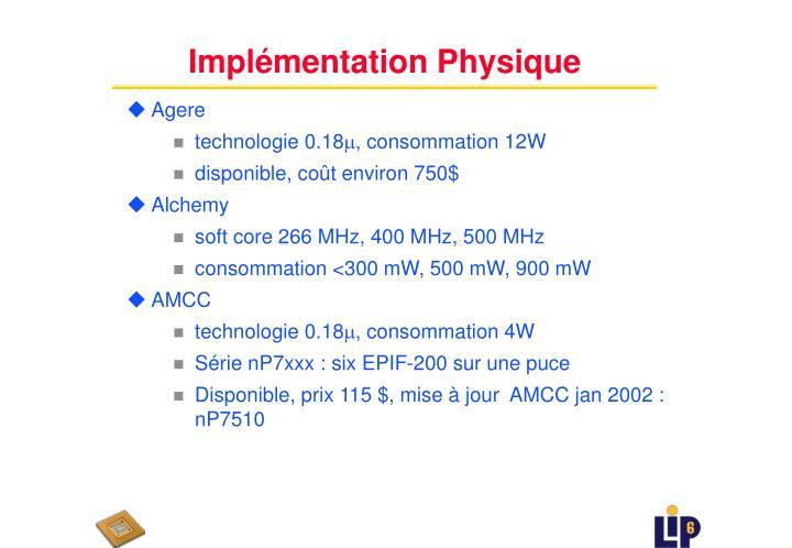 Implémentation Physique