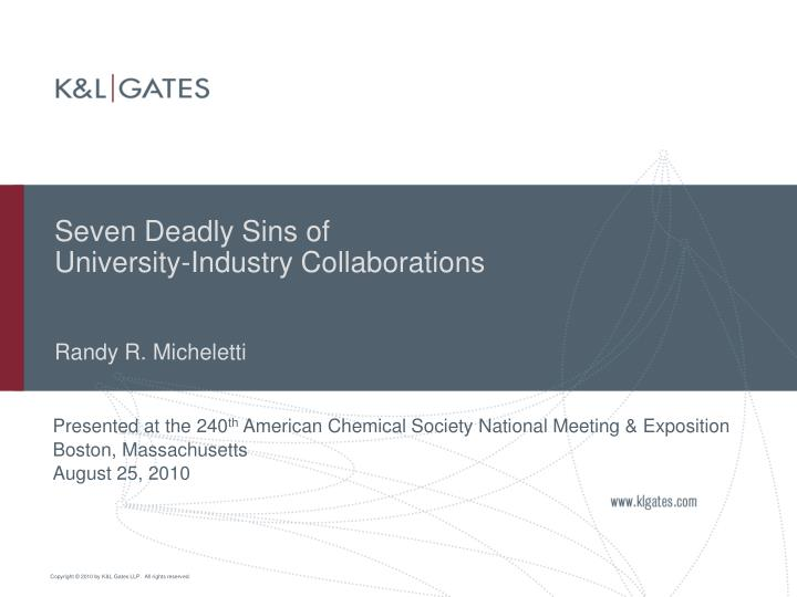 seven deadly sins of university industry collaborations randy r micheletti n.