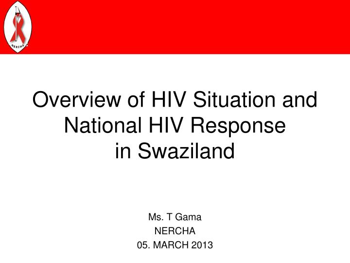 overview of hiv situation and national hiv response in swaziland