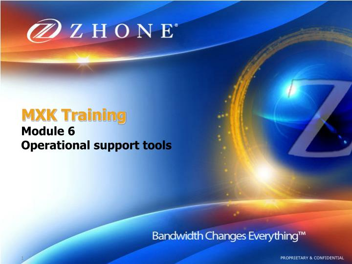 mxk training module 6 operational support tools n.