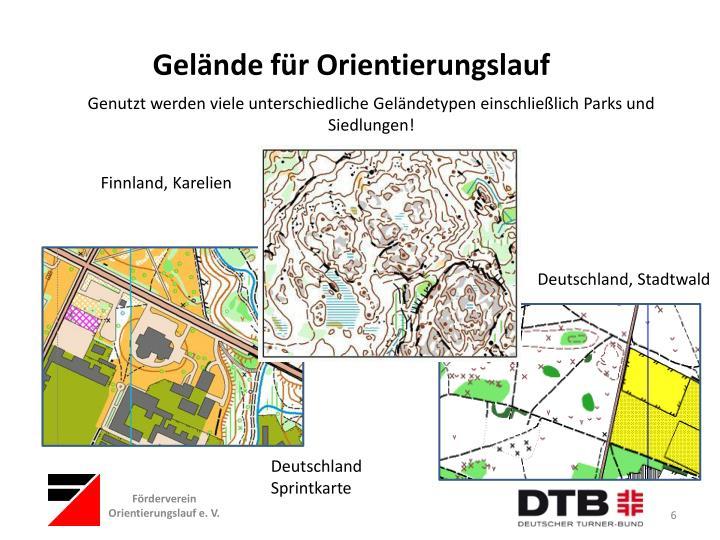 Genutzt werden viele unterschiedliche Geländetypen einschließlich Parks und Siedlungen!