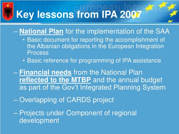 Key lessons from IPA 2007