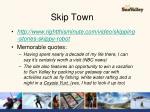 skip town