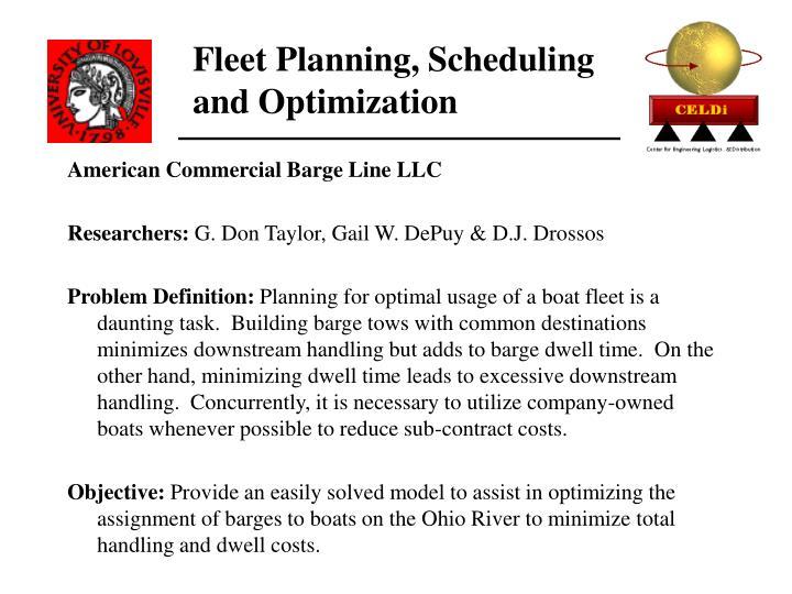 Fleet Planning, Scheduling