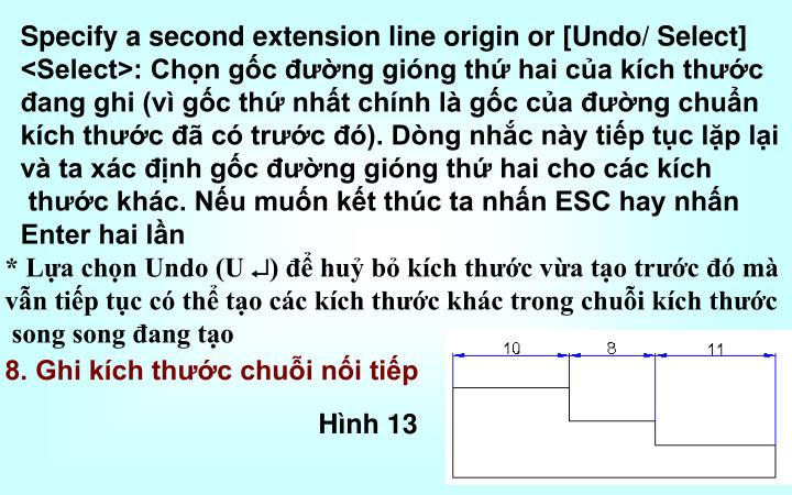 Specify a second extension line origin or [Undo/ Select]