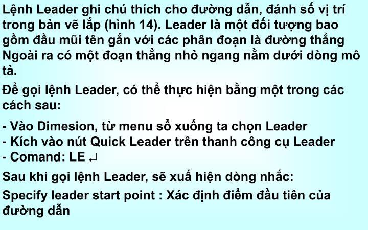 Lệnh Leader ghi chú thích cho đường dẫn, đánh số vị trí