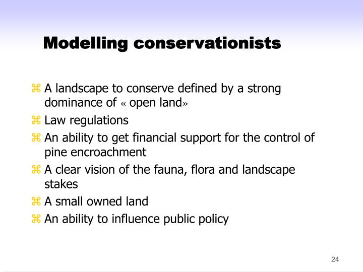 Modelling conservationists