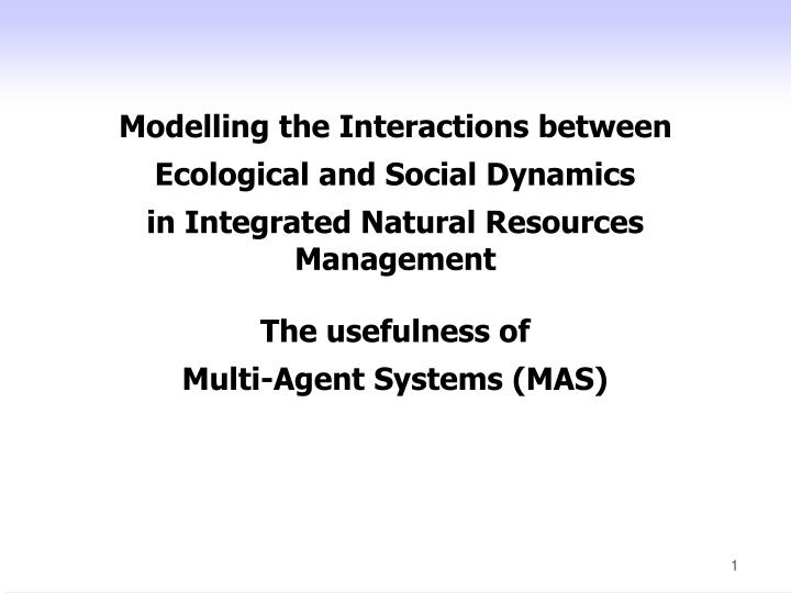 Modelling the Interactions between