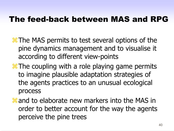 The feed-back between MAS and RPG