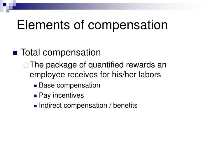 Elements of compensation