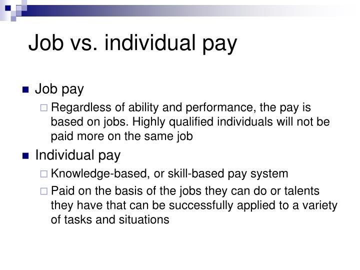 Job vs. individual pay