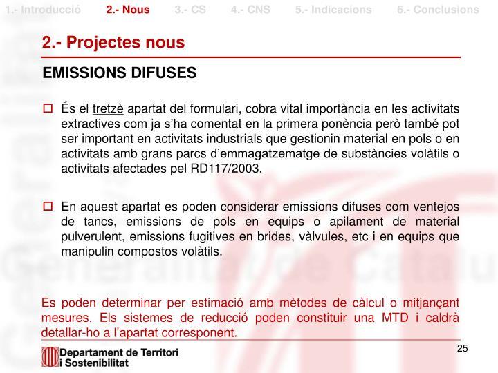 2.- Projectes nous