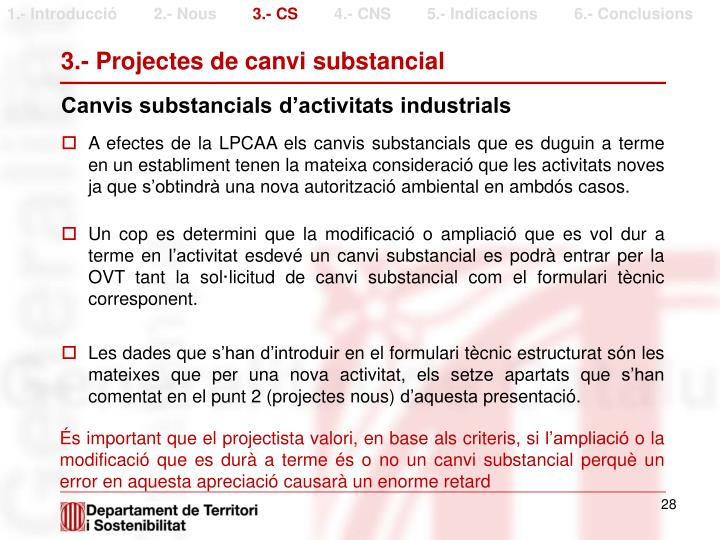 3.- Projectes de canvi substancial