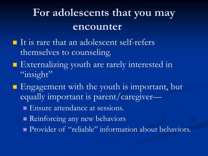 For adolescents that you may encounter