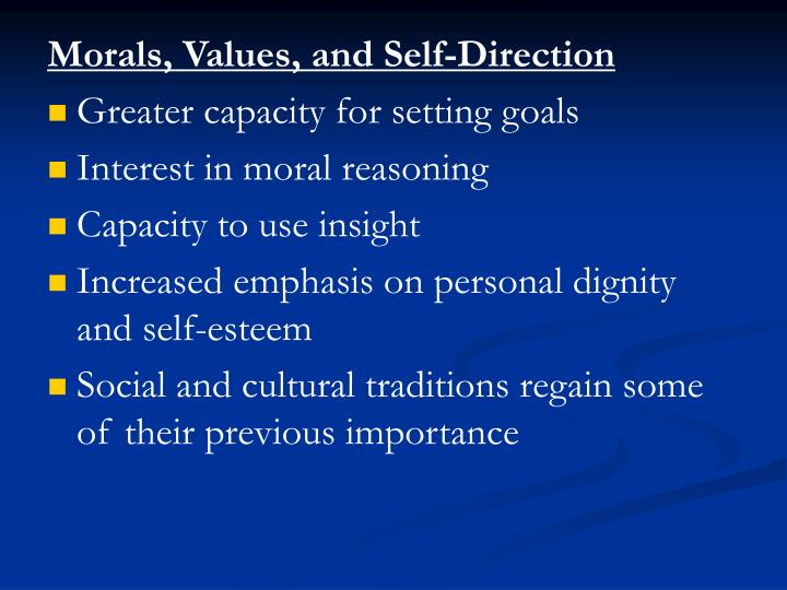 Morals, Values, and Self-Direction