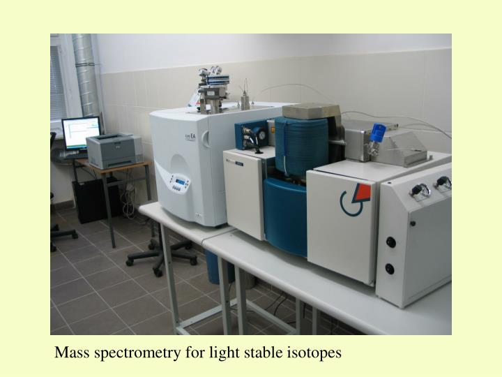 Mass spectrometry for light stable isotopes