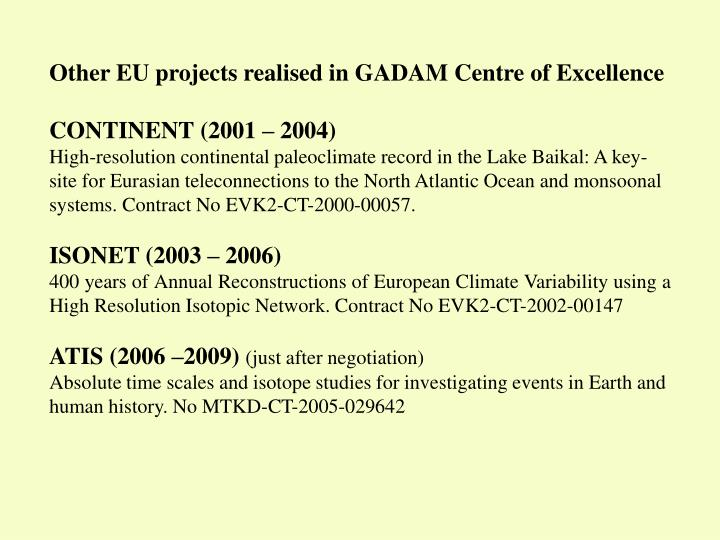 Other EU projects realised in GADAM Centre of Excellence