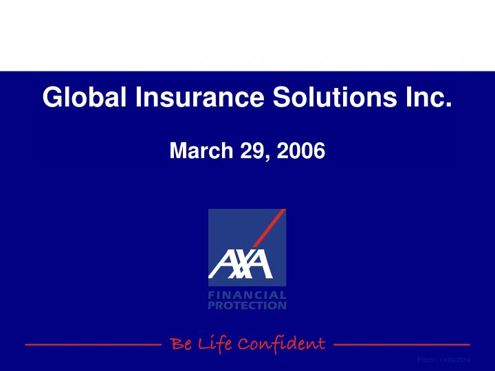 global insurance solutions inc march 29 2006