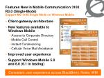 features new in mobile communication 3100 r3 0 single mode