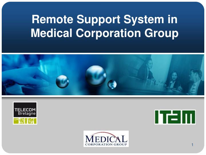 remote support system in medical corporation group n.