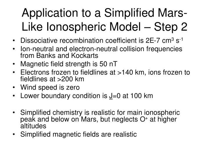 Application to a Simplified Mars-Like Ionospheric Model – Step 2