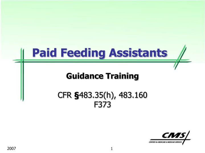paid feeding assistants