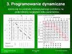 3 programowanie dynamiczne