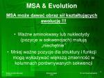 msa evolution