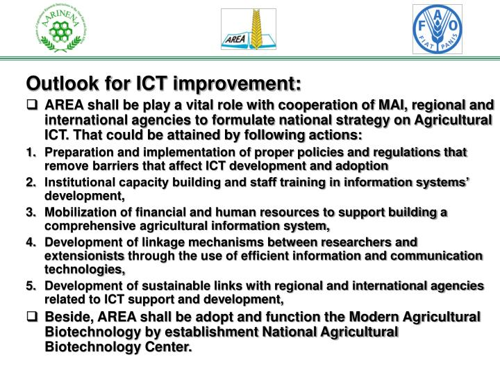 Outlook for ICT improvement: