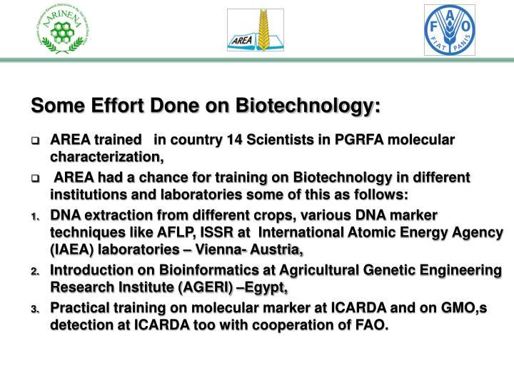 Some Effort Done on Biotechnology: