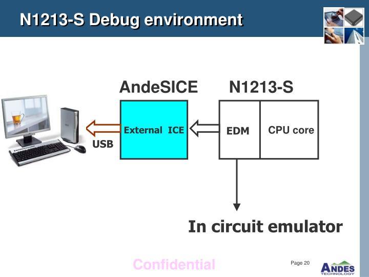 N1213-S Debug environment