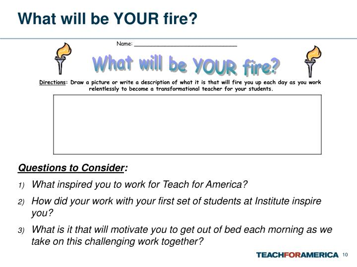 What will be YOUR fire?