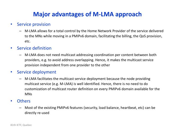 Major advantages of M-LMA approach