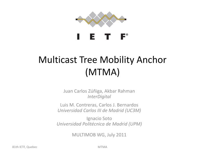 Multicast tree mobility anchor mtma