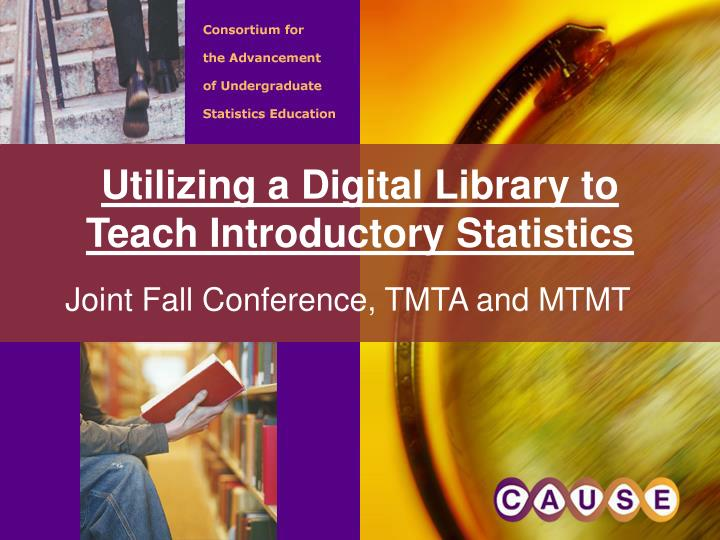 Utilizing a digital library to teach introductory statistics