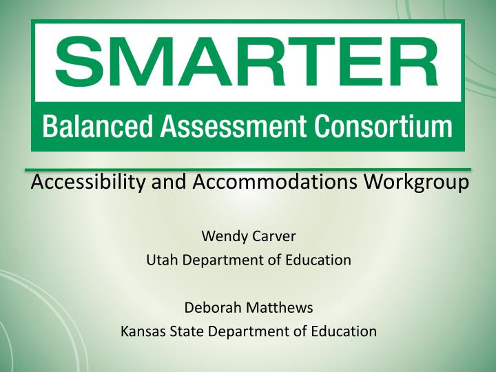 accessibility and accommodations workgroup n.