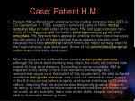 case patient h m