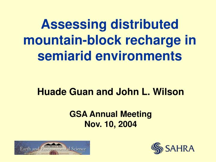 assessing distributed mountain block recharge in semiarid environments