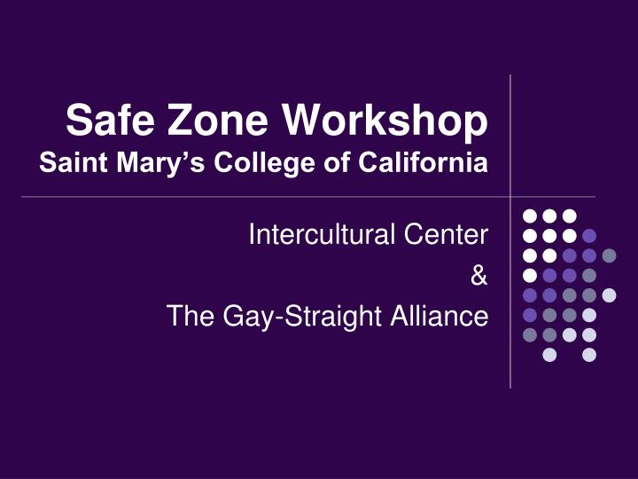 safe zone workshop saint mary s college of california n.