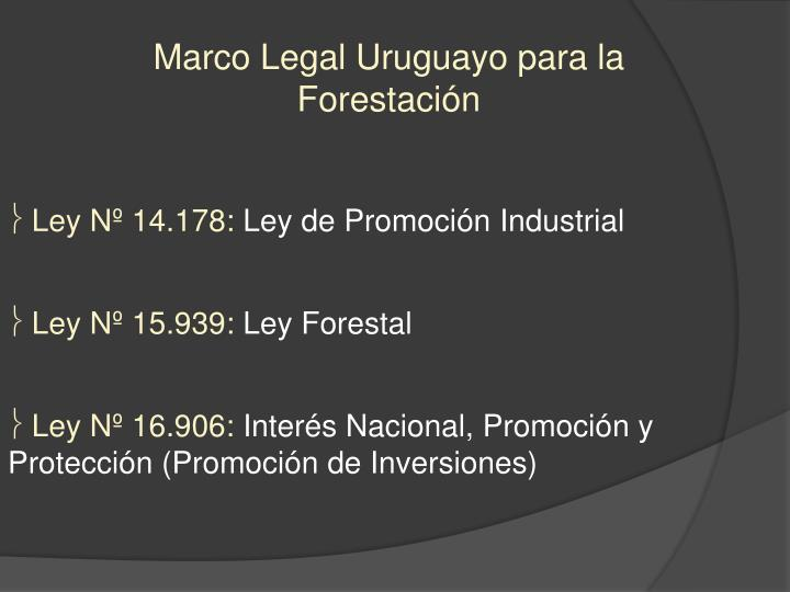 Marco legal uruguayo para la forestaci n