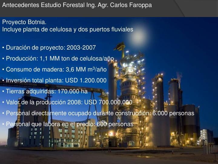 Antecedentes Estudio Forestal Ing. Agr. Carlos Faroppa