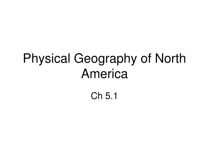 physical geography of north america n.