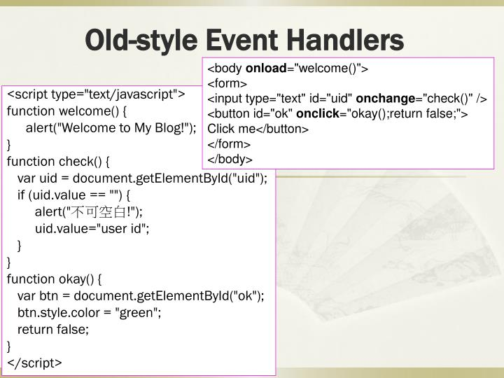 Old style event handlers