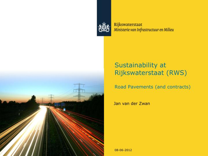 Sustainability at rijkswaterstaat rws road pavements and contracts