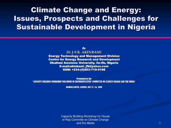 Climate change and energy issues prospects and challenges for sustainable development in nigeria