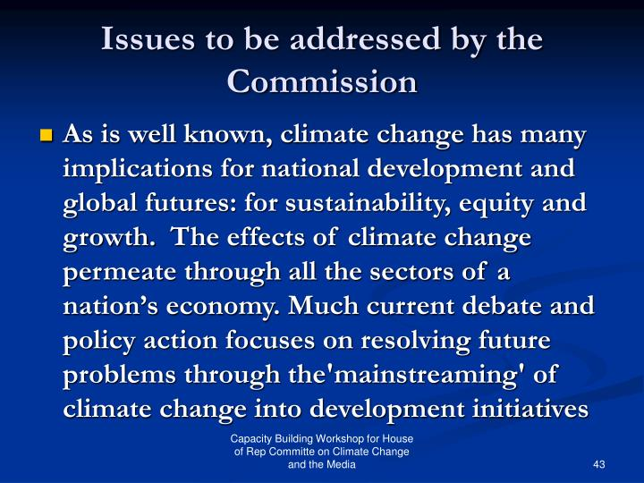 Issues to be addressed by the Commission
