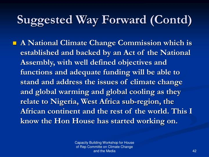 Suggested Way Forward (Contd)