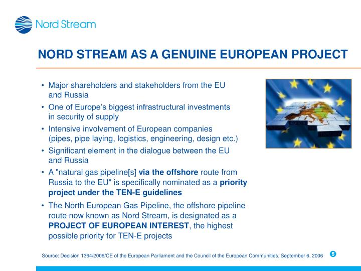 NORD STREAM AS A GENUINE EUROPEAN PROJECT